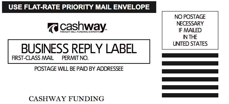 Cashway USPS Priority Mail Business Reply Mail Label Sample.  Factoring with Cashway makes your trucking business run better.